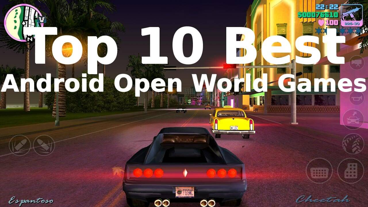 Android Top 10 Open World Games