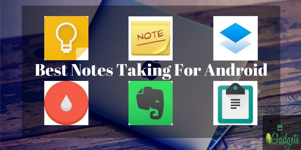 Best Notes Taking Apps For Android