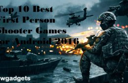 Top 10 Best First Person Shooter Games for Android 2016