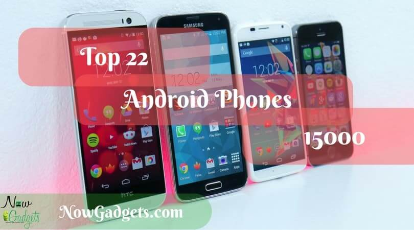 Best Android Phones Under 15000