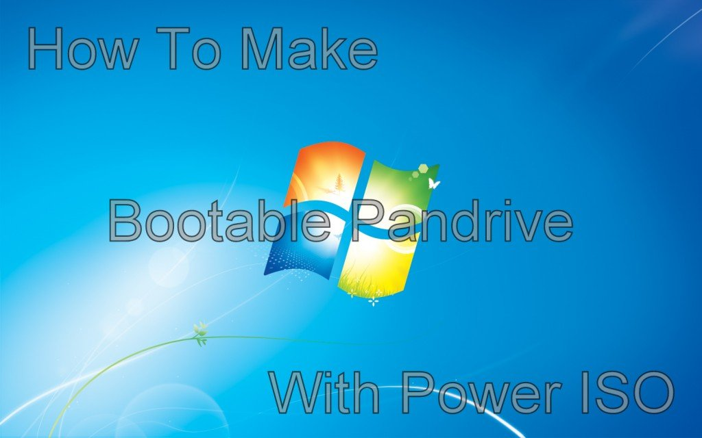 how-to-make-bootable-pandrive-with-power-iso