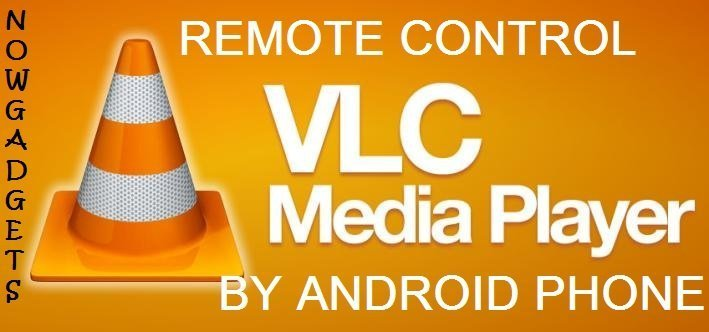 How To Remote Control VLC Media Player with Android Phone