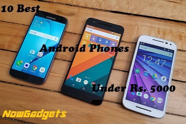 10 Best Android Phones Under 5000