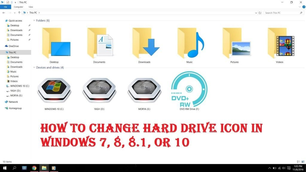 How To Change Hard Drive Icon In Windows 7 ,8 & 10