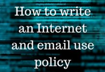 How to write an Internet and email use policy