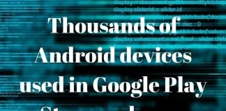 Thousands of Android devices used in Google Play Store malware attack