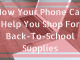How Your Phone Can Help You Shop For Back-To-School Supplies