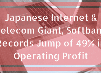 Japanese Internet & Telecom Giant, Softbank Records Jump of 49% in Operating Profit