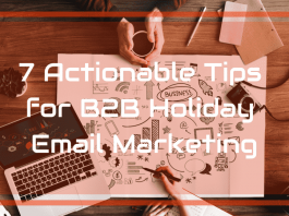 7 Actionable Tips for B2B Holiday Email Marketing