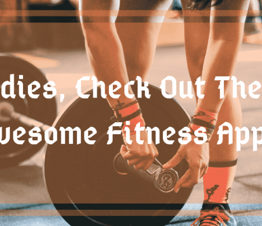 Ladies, Check Out These Awesome Fitness Apps