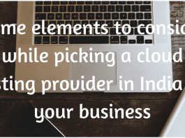 Prime elements to consider while picking a cloud hosting provider in India for your business-min